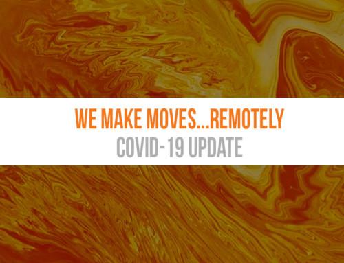 We Make Moves…REMOTELY!